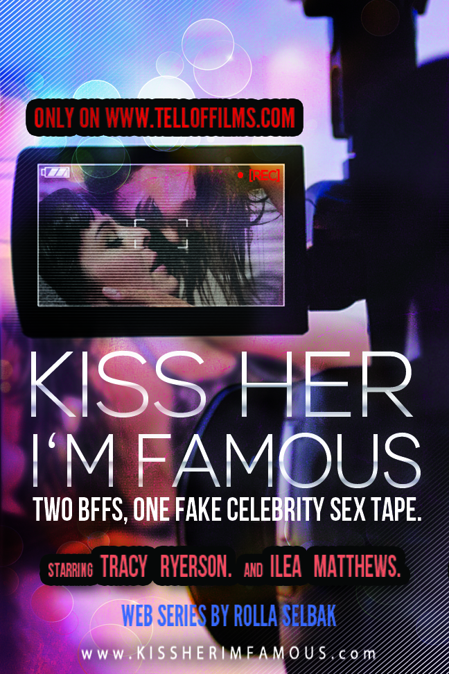 Kiss Her I'm Famous - GaydarGirls.com